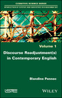 Discourse Readjustment(s) in Contemporary English