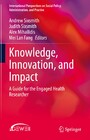 Knowledge, Innovation, and Impact - A Guide for the Engaged Health Researcher