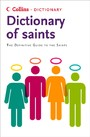 Saints: The definitive guide to the Saints (Collins Dictionary of)