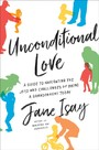 Unconditional Love - A Guide to Navigating the Joys and Challenges of Being a Grandparent Today