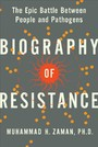 Biography of Resistance - The Epic Battle Between People and Pathogens