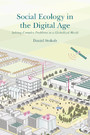 Social Ecology in the Digital Age - Solving Complex Problems in a Globalized World