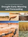 Drought Early Warning and Forecasting - Theory and Practice