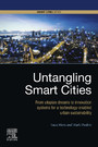 Untangling Smart Cities - From Utopian Dreams to Innovation Systems for a Technology-Enabled Urban Sustainability