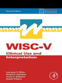WISC-V Assessment and Interpretation - Clinical Use and Interpretation