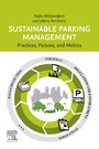 Sustainable Parking Management - Practices, Policies, and Metrics