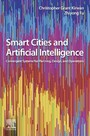 Smart Cities and Artificial Intelligence - Convergent Systems for Planning, Design, and Operations