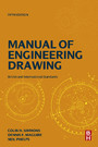 Manual of Engineering Drawing - British and International Standards