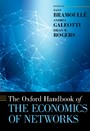 Oxford Handbook of the Economics of Networks