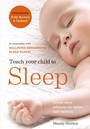 Teach Your Child to Sleep - Gentle sleep solutions for babies and children