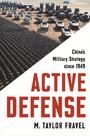 Active Defense - China's Military Strategy since 1949