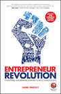 Entrepreneur Revolution - How to Develop your Entrepreneurial Mindset and Start a Business that Works