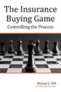 The Insurance Buying Game - Controlling the Process