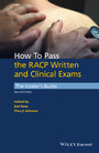 How to Pass the RACP Written and Clinical Exams - The Insider's Guide
