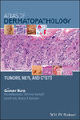 Atlas of Dermatopathology - Tumors, Nevi, and Cysts