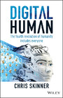 Digital Human - The Fourth Revolution of Humanity Includes Everyone