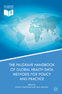 The Palgrave Handbook of Global Health Data Methods for Policy and Practice