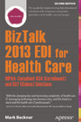 BizTalk 2013 EDI for Health Care - HIPAA-Compliant 834 (Enrollment) and 837 (Claims) Solutions