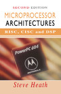 Microprocessor Architectures - RISC, CISC and DSP