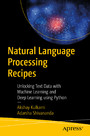 Natural Language Processing Recipes - Unlocking Text Data with Machine Learning and Deep Learning using Python