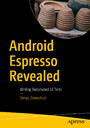 Android Espresso Revealed - Writing Automated UI Tests