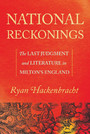 National Reckonings - The Last Judgment and Literature in Milton's England