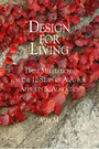 Design for Living - Daily Meditations On the 12 Steps of A.A. for Atheists & Agnostics