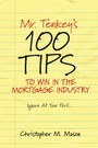Mr. Tenkey's // 100 Tips to Win in the Mortgage Industry - Ignore At Your Peril...