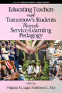 Educating Teachers and Tomorrow's Students through Service-Learning Pedagogy
