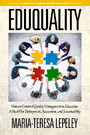 EDUQUALITY - Human Centered Quality Management in Education. A Model for Deployment, Assessment and Sustainability