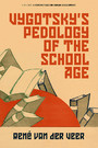 Vygotsky's Pedology of the School Age