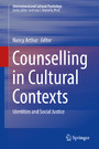 Counselling in Cultural Contexts - Identities and Social Justice