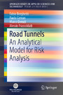 Road Tunnels - An Analytical Model for Risk Analysis
