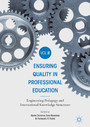 Ensuring Quality in Professional Education Volume II - Engineering Pedagogy and International Knowledge Structures