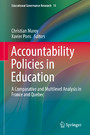 Accountability Policies in Education - A Comparative and Multilevel Analysis in France and Quebec