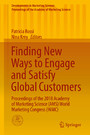 Finding New Ways to Engage and Satisfy Global Customers - Proceedings of the 2018 Academy of Marketing Science (AMS) World Marketing Congress (WMC)
