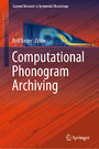 Computational Phonogram Archiving