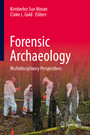 Forensic Archaeology - Multidisciplinary Perspectives