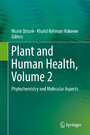 Plant and Human Health, Volume 2 - Phytochemistry and Molecular Aspects