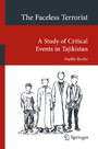The Faceless Terrorist - A Study of Critical Events in Tajikistan