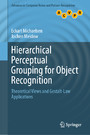 Hierarchical Perceptual Grouping for Object Recognition - Theoretical Views and Gestalt-Law Applications
