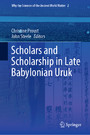 Scholars and Scholarship in Late Babylonian Uruk