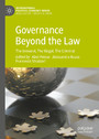 Governance Beyond the Law - The Immoral, The Illegal, The Criminal