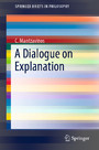 A Dialogue on Explanation