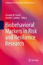 Biobehavioral Markers in Risk and Resilience Research
