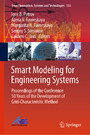 Smart Modeling for Engineering Systems - Proceedings of the Conference 50 Years of the Development of Grid-Characteristic Method