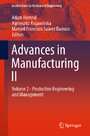 Advances in Manufacturing II - Volume 2 - Production Engineering and Management
