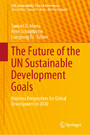 The Future of the UN Sustainable Development Goals - Business Perspectives for Global Development in 2030