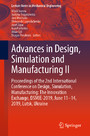 Advances in Design, Simulation and Manufacturing II - Proceedings of the 2nd International Conference on Design, Simulation, Manufacturing: The Innovation Exchange, DSMIE-2019, June 11-14, 2019, Lutsk, Ukraine