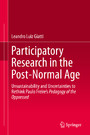 Participatory Research in the Post-Normal Age - Unsustainability and Uncertainties to Rethink Paulo Freire's Pedagogy of the Oppressed